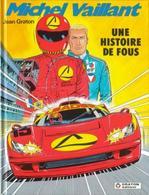 MICHEL VAILLANT T  55  Une Histoire De Fous   EO BE 01/1992 Graton, Jean (BI1) - Michel Vaillant