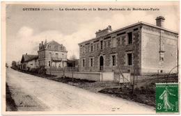 CPA Guîtres 33. La Gendarmerie Et La Route Nationale De Bordeaux-Paris. 1914 - Andere Gemeenten