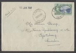 BC - Trinidad. 1948 (10 Dec). Couva - Sweden, Goteburg (10 Jan 49). 1c Pm Rate Fkd Unsealed Env Via Port Spain (10 DeC). - Unclassified