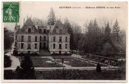 CPA Guîtres 33. Château Déroc Et Son Parc. 1914 - France