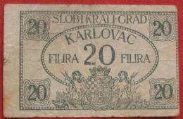 Croatia Notgeld - Karlovac 20 Filira 1919 - Croatia