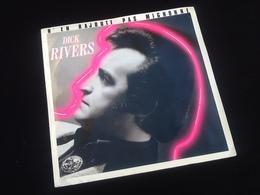 Vinyle 45 Tours  Dick Rivers  N' En  Rajoute Pas Mignon  (1986) - Rock