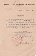 Lettre Attestation Faculté De Médecine De Saigon Avril 1964 Cochinchine Indochine Vietnam - Documenti Storici