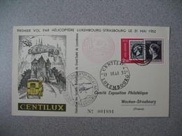 Enveloppe Luxembourg  1952 Premier Vol Par Hélicoptère Luxembourg-Strasbourg  Centilux - Luxemburg