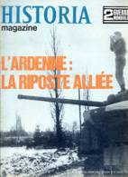 HISTORIA 2 ° Guerre Mondiale N° 85 Militaria Bataille De L Ardenne , Défense De Strasbourg , Au Coeur Du Reich - Histoire