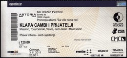 Croatia Zagreb 2011 / Klapa Cambi I Prijatelji / Music, Concert / Arena / Entry Ticket - Biglietti D'ingresso