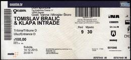 Croatia Zagreb 2013 / Tomislav Bralic & Klapa Intrade / Music, Concert / Arena / Entry Ticket - Biglietti D'ingresso