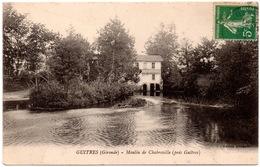 CPA Guîtres 33. Moulin De Chabreville (près Guîtres). 1914 - France