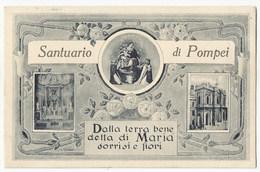 Santuario Di Pompei -dalla Terra Benedetta Di Maria Sorrisi E Fiori-#Cartolina #Santuorio #Santino #Madonna - Pompei