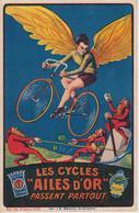 """CPA Publicité Les Cycles """"Ailes D'Or"""" Passent Partout - Armes Et Cycles J. Cordonnier - Saint-Etienne - Publicité"""