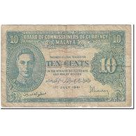 Billet, MALAYA, 10 Cents, 1941, 1941-07-01, KM:8, B - Malaysie