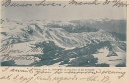 Argentinien: 1905: Ansichtskarte Cordillera Al Oeste De La Colonia - Argentina
