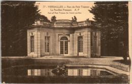 51gx 1609 CPA - VERSAILLES - PARC DU PETIT TRIANON - LE PAVILLON FRANCAIS - Versailles (Kasteel)
