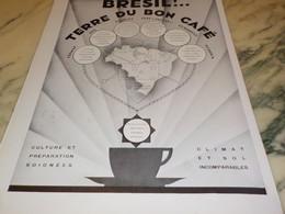 ANCIENNE PUBLICITE TERRE DU BON CAFE BRESIL  1935 - Affiches