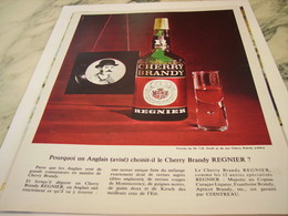 ANCIENNE PUBLICITE CHERRY BRANDY DE REGNIER 1964 - Alcools