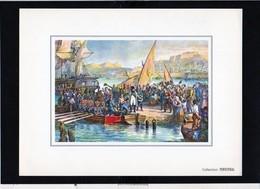Publicité Labo Dausse.Série Napoléon Bonaparte N°17 / Napoléon Quitte L'Ile D'Elbe 1815 ./ Aquarelle J.A.Dupuich - History