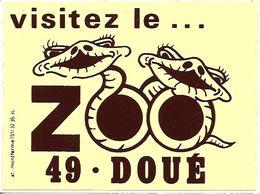 49 DOUE -   Visiter Le ZOO,  ( Autocolant PUB ) - Doue La Fontaine
