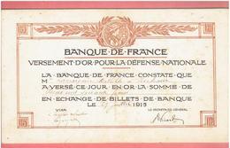 BANQUE DE FRANCE 1915 VERSEMENT D OR POUR LA DEFENSE NATIONALE GUERRE 1914 1918 WWI EN ECHANGE DE BILLETS DE BANQUE - Documents Historiques