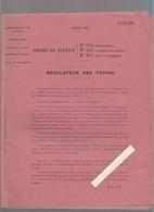 Chemins De Fer / Ordre De Service Régulateur Des Trains / Juin 1924 / 8 Pages - Décrets & Lois