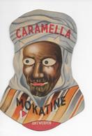 Reclame Pub Confiserie +-1930 : Caramella Mokatine Image à Système - Uittrekbaar Systeem Caramella Roodthooft Antwerpen - Advertising