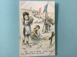 POULBOT 1915 - Là, C'est Un Boche. Je Lui Mets Des Fleurs Tout De Même. - Poulbot, F.