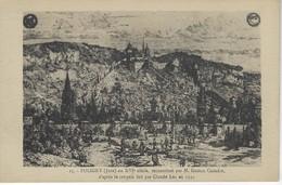 39 ( Jura ) - POLIGNY Au XVI E Siecle, Reconstitue Par Gaston Coindre, D'apres Le Croquis Fait Par Claude Luc En 1550 - Poligny
