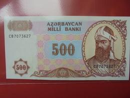 AZERBAIDJAN 500 MANAT 1993 PEU CIRCULER/NEUF - Azerbaïdjan
