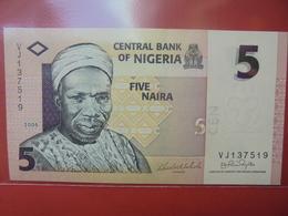 NIGERIA 5 NAIRA 2006 PEU CIRCULER/NEUF - Nigeria