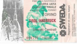 BIGLIETTO TORINO TIROL INNSBRUCK COPPA UEFA 1986-87 QUARTI DI FINALE - Calcio