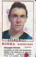 Figurina Bomba Americana Anni 50 Benito Lorenzi-Calciatore Inter - Calcio
