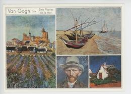 Vincent Van Gogh 1853/1890 - Aux Saintes Marie De La Mer (multivues) - Schilderijen