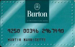 Carte Cadeau - Fidélité - Burton - GIFT CARD /GESCHENKKARTE - Cartes Cadeaux