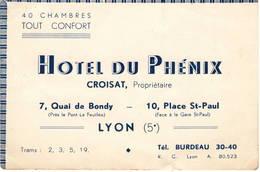 Carton  Publicitaire : Hôtel Du Phénix à Lyon , Croisat Propriétaire , Dans Les Années 60 - Cartes De Visite