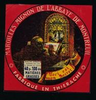 """Ancienne étiquette Fromage Maroilles Mignon De L'abbaye De Montreuil 40%mg Fabriqué En Thierache """"vitrail, Moine"""" - Cheese"""