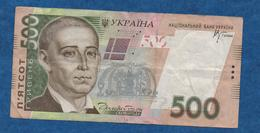 UKRAINE - 2006 - Billet De 500 Hryven   -    Circulé      Voir Scans - Ukraine