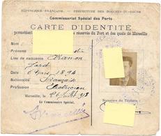 CARTE D'IDENTITE -COMMISSARIAT SPE. PORTS -MARSEILLE 1918 Autorisation De Pénétrer Zone Du Port WW1 -Guerre 14/18 ARAMON - Documents Historiques