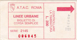 ROMA  /  A.T.A.C. _ Biglietto Di CORSA SEMPLICE - Spoorwegen