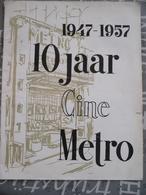 Antwerpen 10 Jaar Ciné Metro 1947 1957 - Histoire