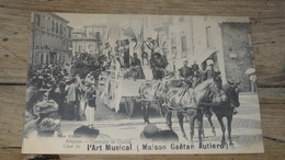 AVIGNON : Cavalcade De Charité : Char De L'art Musical  …... … PHI.......2805 - Avignon