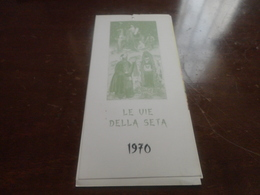CALENDARIO LE VIE DELLA SETA 1970 - Calendars