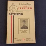 BELGIQUE - HISTOIRE - Fort De Pontisse  14/18 - Lieutenant-Colonel Marcel Speesen  (04 Au 13 Août 1914). - Geschiedenis
