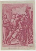 Franchigia Militare Europa Conrtro Antieuropa Viaggiata 1942 #Cartolina #Militari #Reggimentale #Collezionismo - War 1939-45