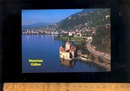MONTREUX Vaud : Lac Léman Le Chateau De Chillon Et La Ville - VD Vaud