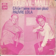 Bourvil-Maillan -Ca (je T'aime Moi Non Plus)/Pauvre Lola - Vinyl Records