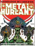 Métal Hurlant N°57bis Hors Série Spécial Anthologie De L'âge D'or - Métal Hurlant
