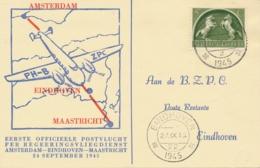 Nederland - 1945 - Noodstempels Eindhoven/22 En Maastricht/2 Op Eerste Vlucht Maastricht - Eindhoven - Luchtpost
