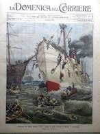 La Domenica Del Corriere 19 Agosto 1906 Aviazione Dente Gigante Naufragio Sirio - Libri, Riviste, Fumetti