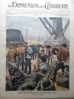 La Domenica Del Corriere 26 Agosto 1906 Sirio Sciopero Carbone Ferrovia Ande Usa - Libri, Riviste, Fumetti