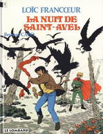 Loïc Francoeur T 5 La Nuit De Saint-Avelr EO BE- LOMBARD  05/1994  Capo, Bernard  (BI1) - Editions Originales (langue Française)