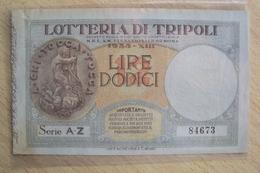 BIGLIETTO DELLA LOTTERIA DI TRIPOLI DEL 1935 - Biglietti Della Lotteria